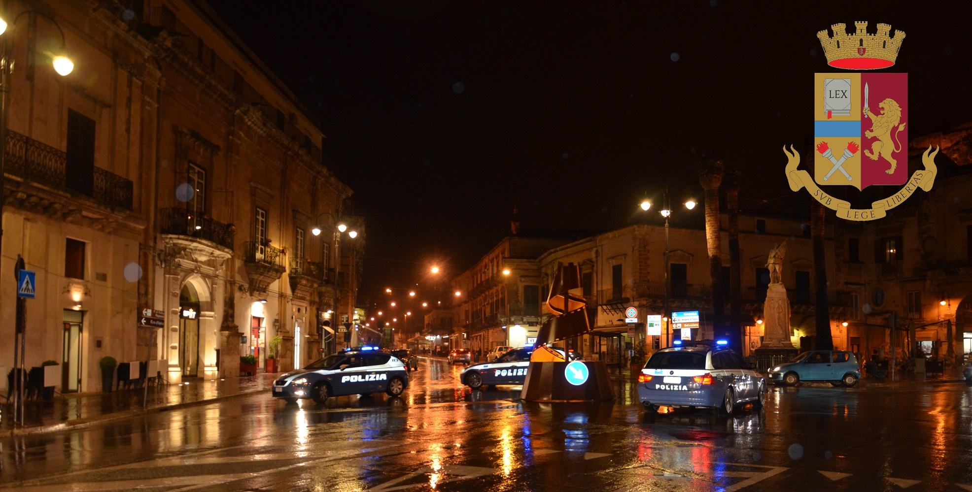 Modica – Giro di vite della Polizia: rilevate due infrazioni al codice della strada. Dieci perquisizioni domiciliari
